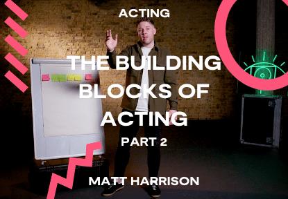 building blocks of acting classes