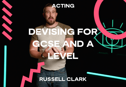 devising for gcse and a level course