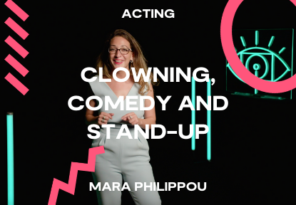 clowning comedy and stand-up mara philippou
