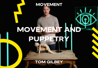 movement and puppetry course